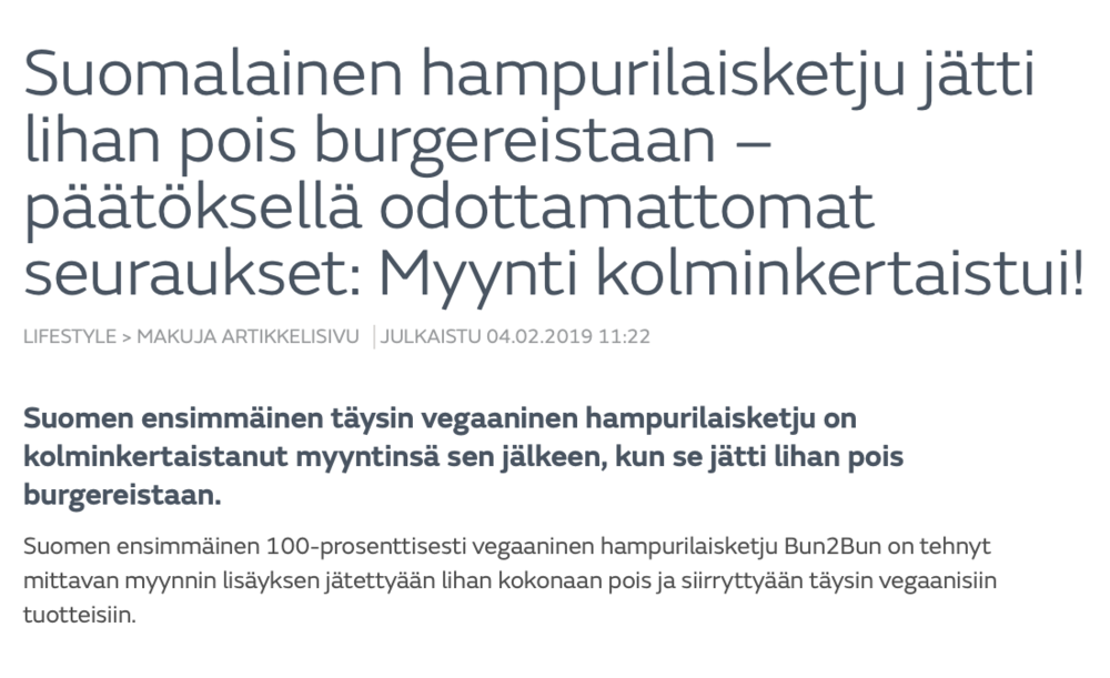 MTV - https://www.mtvuutiset.fi/makuja/artikkeli/suomalainen-hampurilaisketju-jatti-lihan-pois-burgereistaan-paatoksella-odottamattomat-seuraukset-myynti-kolminkertaistui/7268736