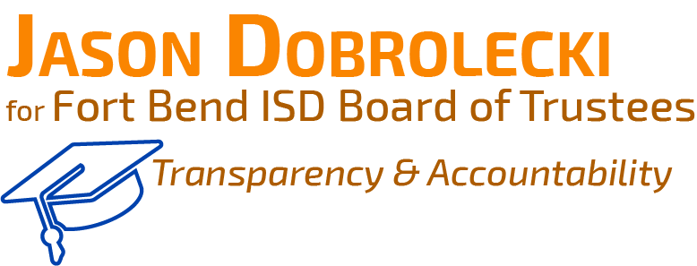 Jason Dobrolecki for FBISD Board of Trustees, Position 5