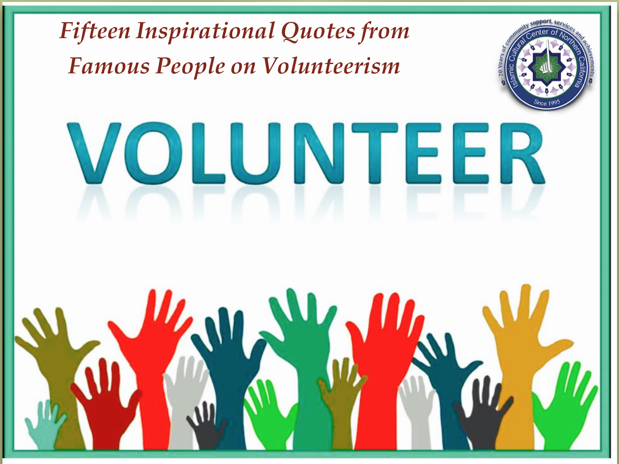 Fifteen Inspirational Quotes From Famous People On Volunteerism Iccnc