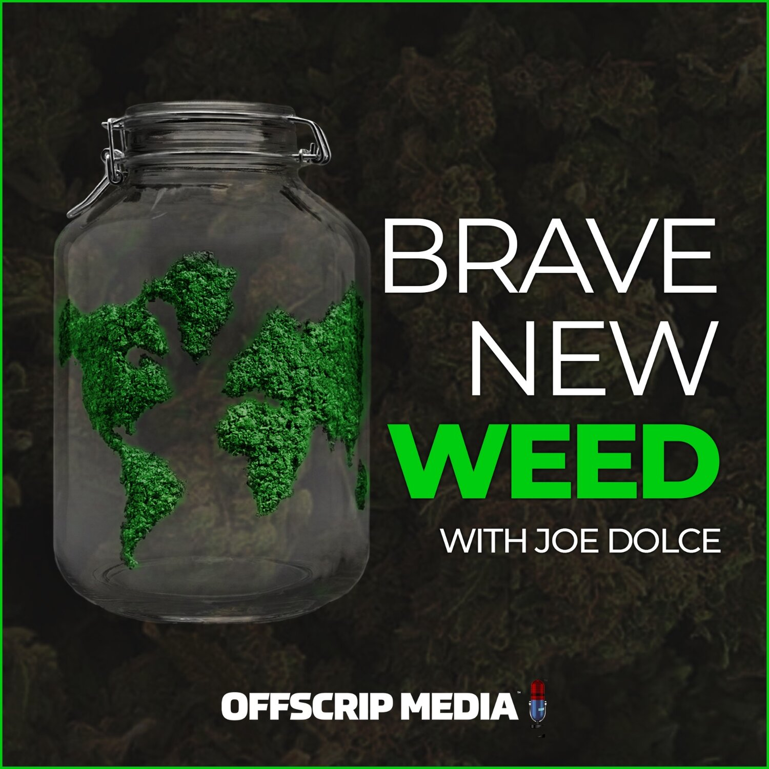 Episodes — Brave New Weed Podcast