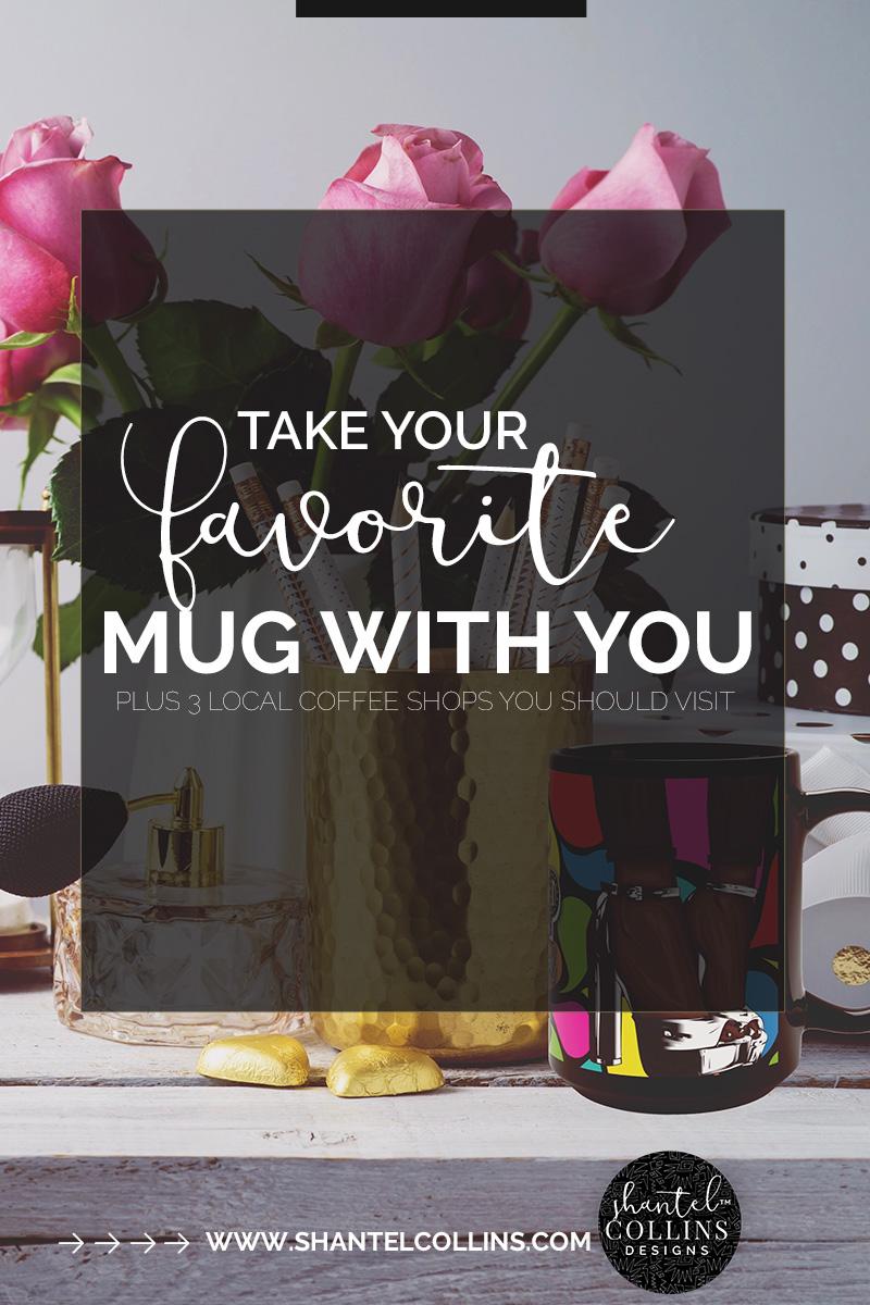 Take Your Favorite Mug With You.jpg