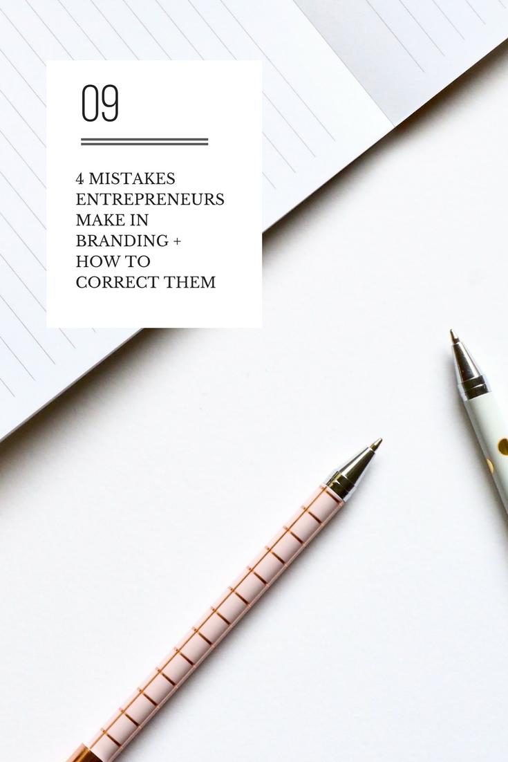 4+Mistakes+Entrepreneurs+Make+in+Their+Branding.png