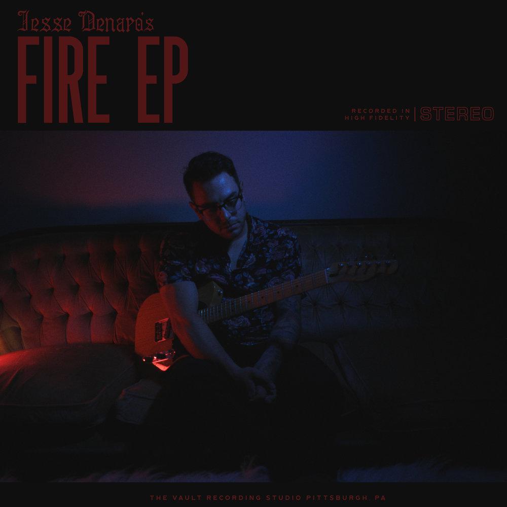 Fire EP - 2018 - by Jesse Denaro
