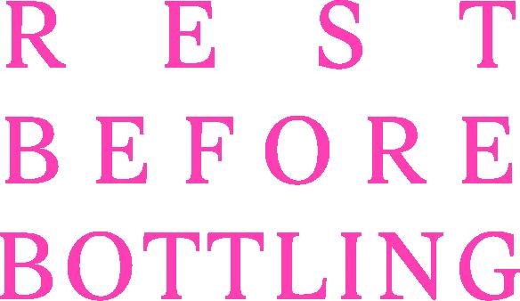 rest before bottling