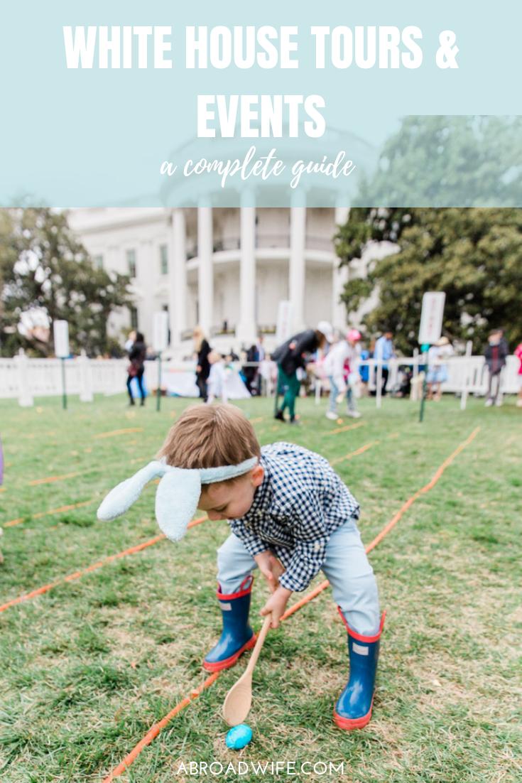 White House Tours and Events a Complete Guide! More at abroadwife.com #whitehousetour #whitehouseeastereggroll #whitehousewashingtondc