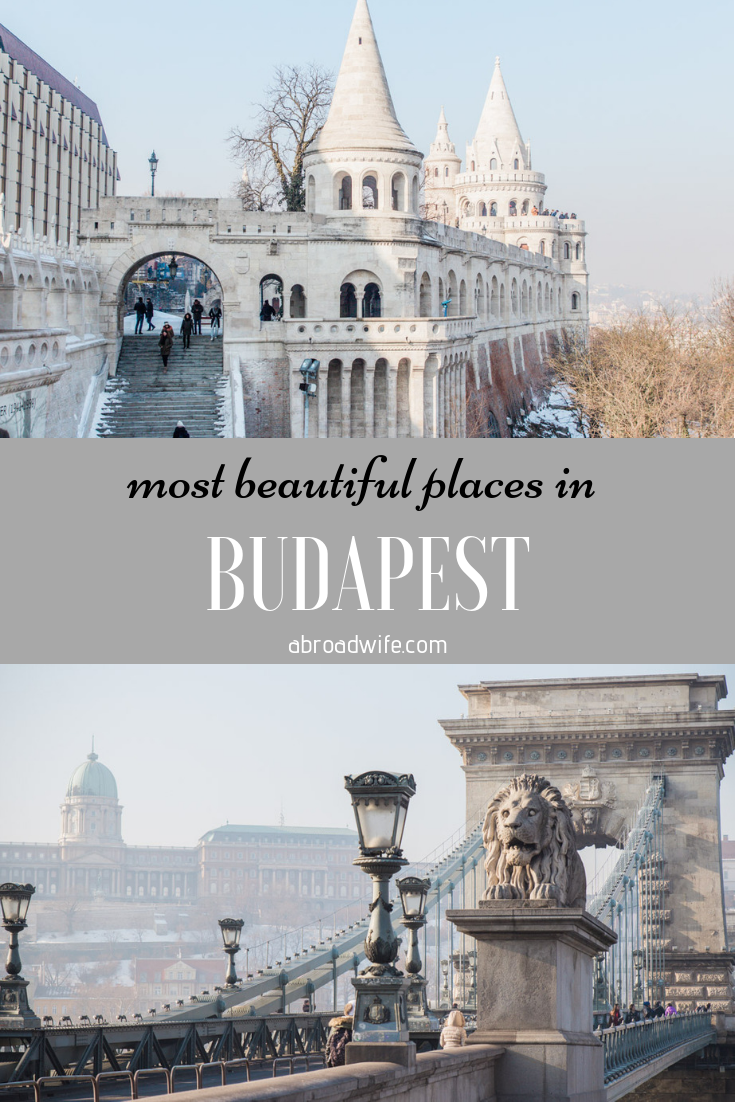 """Pictures of Szechenyi Bridge and Fisherman's Bastion in Budapest with text overlay """"most beautiful places in Budapest"""""""