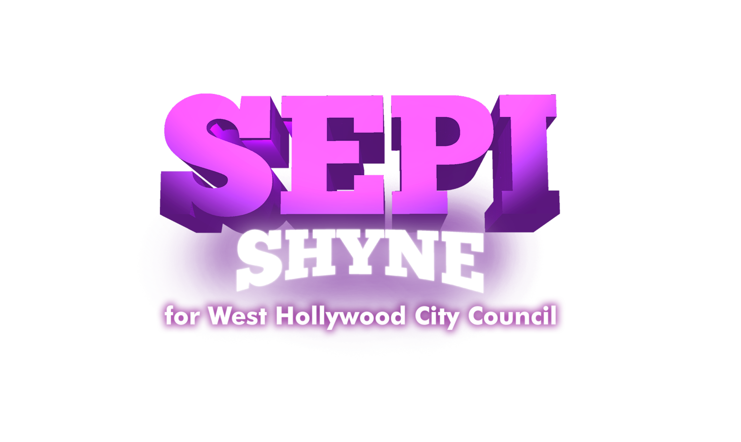 SEPI SHYNE FOR WEHO CITY COUNCIL