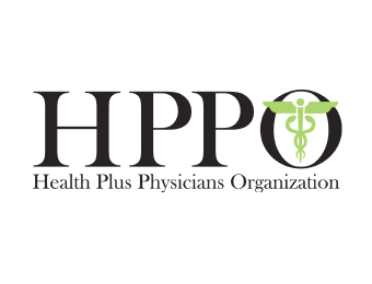 Health plus physicians organization - HPPO is a physician organization. HPPO is not an HMO, but an administrative office that contracts with many HMOs to provide a network of physicians, hospitals, and health care providers to the HMO's membership. Under its contractual arrangements HPPO completes many administrative management functions designated by the contract requirements of HMO managed care plans. We offer a broad access to care and extended hours to meet your needs. Our administrative office is available daily.