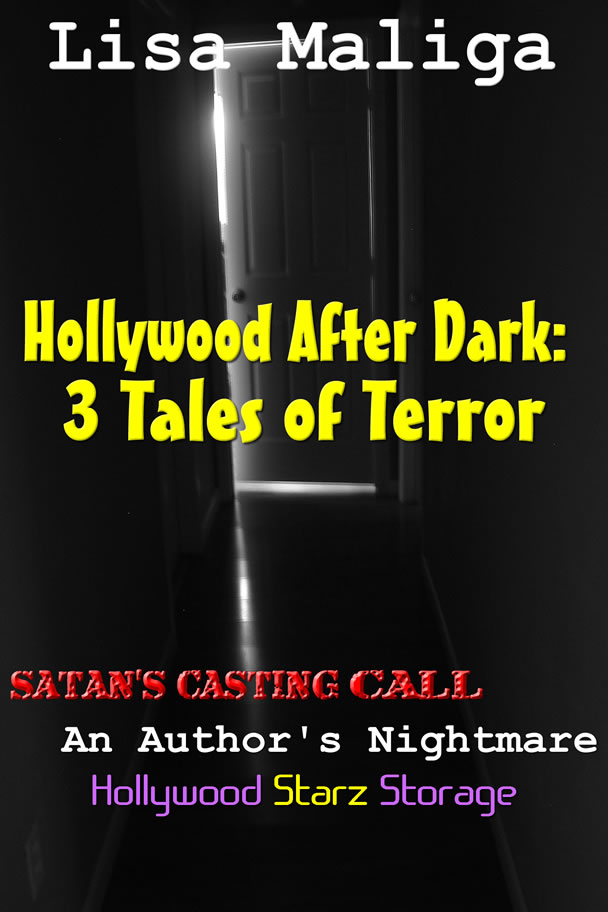 hollywood after dark 3 tales of terror lisa maliga