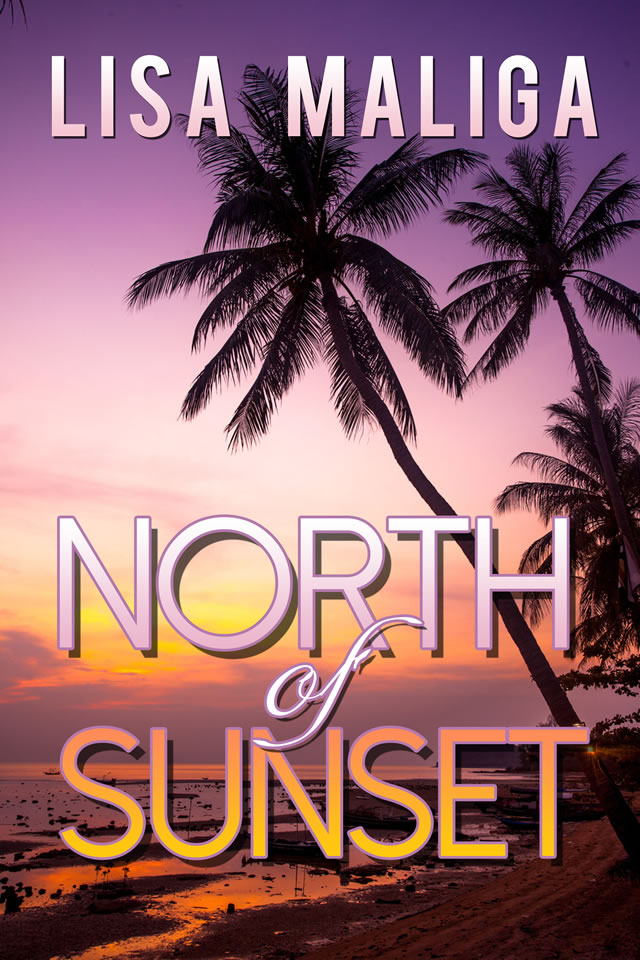 north of sunset by lisa maliga