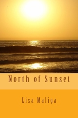 north of sunset paperback lisa maliga