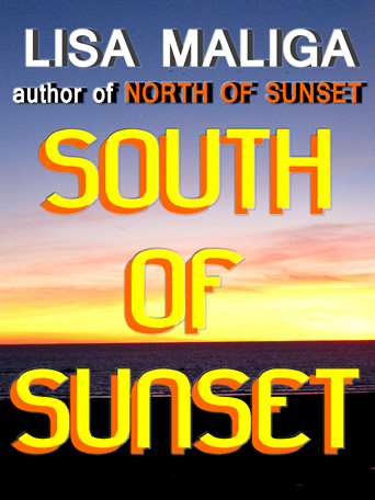 south of sunset short stories by lisa maliga ebook amazon kindle