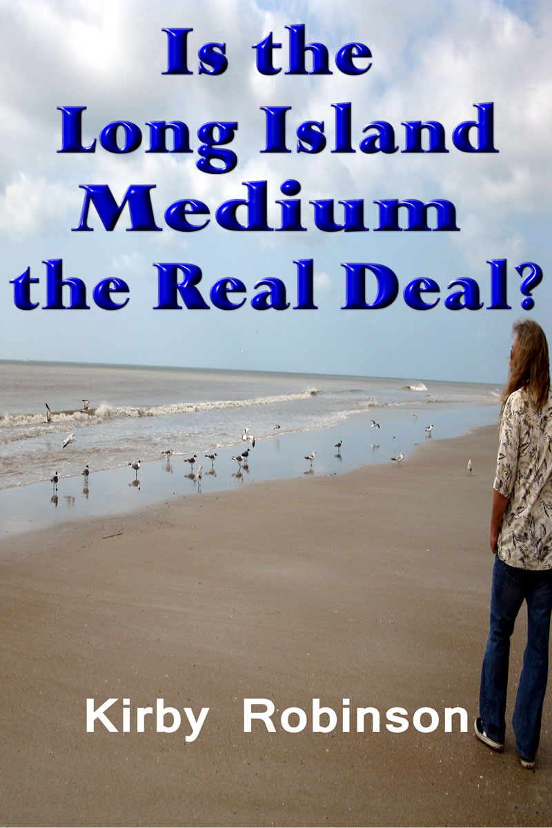 is the long island medium the real deal? kirby robinson