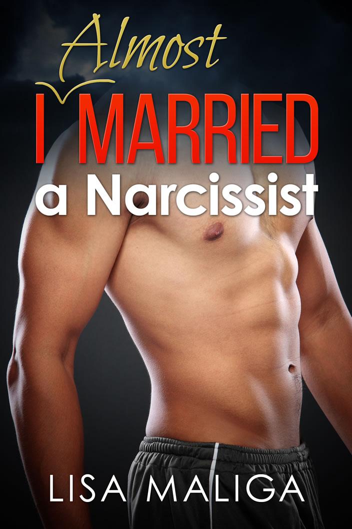 i almost married a narcissist novella lisa maliga