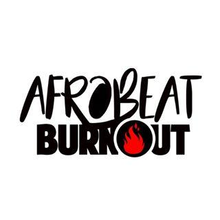 Afrobeat Burnout