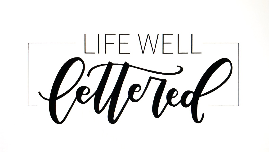 Life Well Lettered