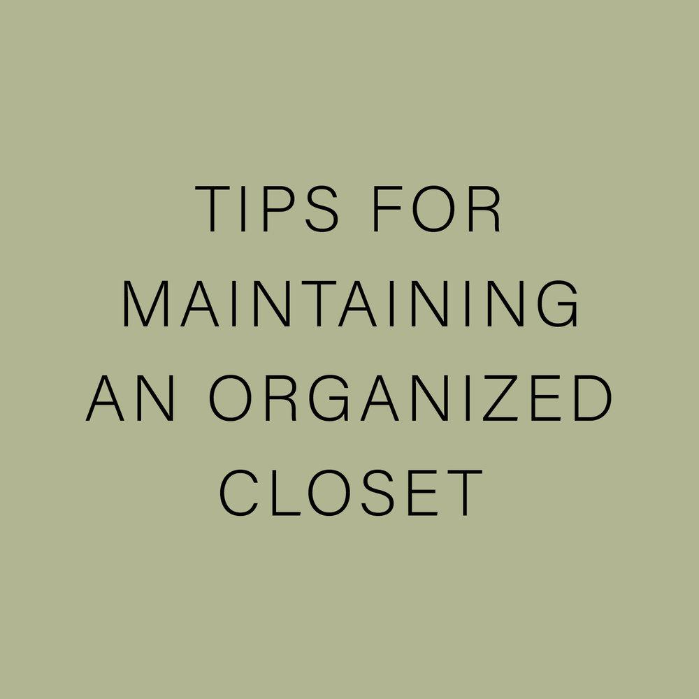 TIPS FOR MAINTAINING AN ORGANIZED CLOSET.jpg
