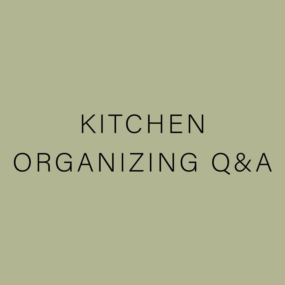 Kitchen Organizing QA.jpg