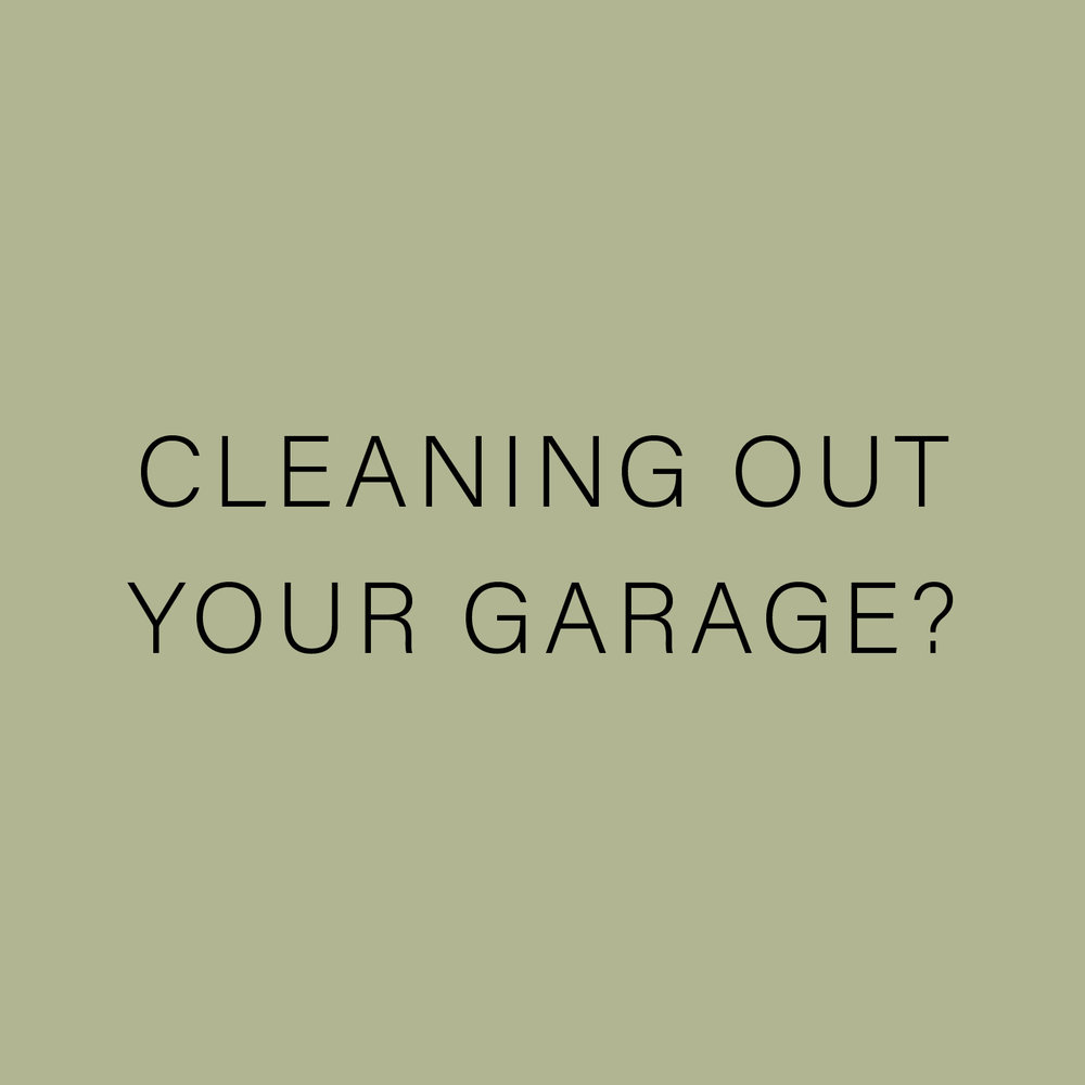 CLEANING OUT YOUR GARAGE?.jpg