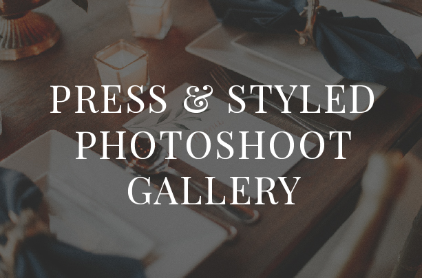 PRESS & STYLED SHOOTS