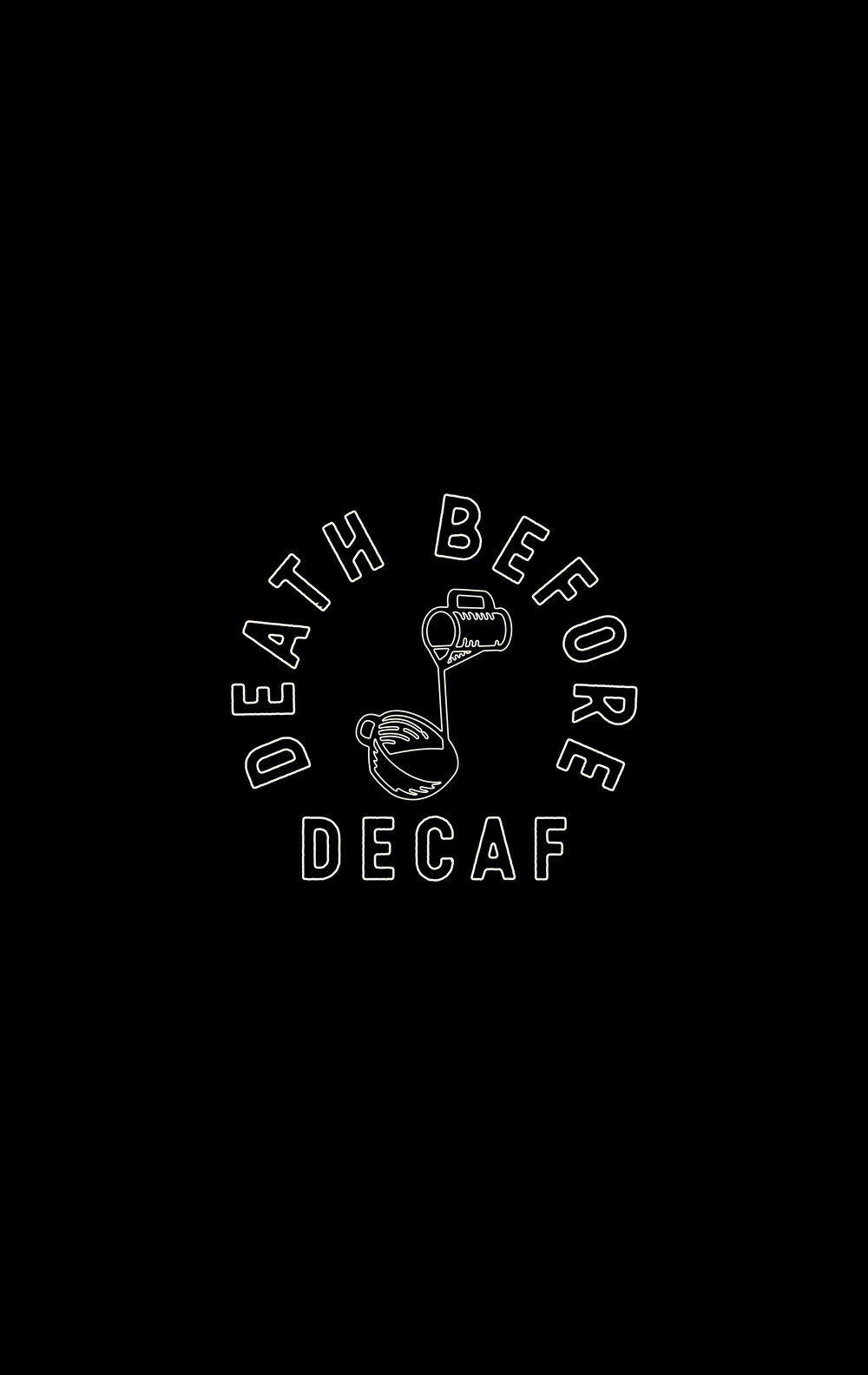 Never Decaf