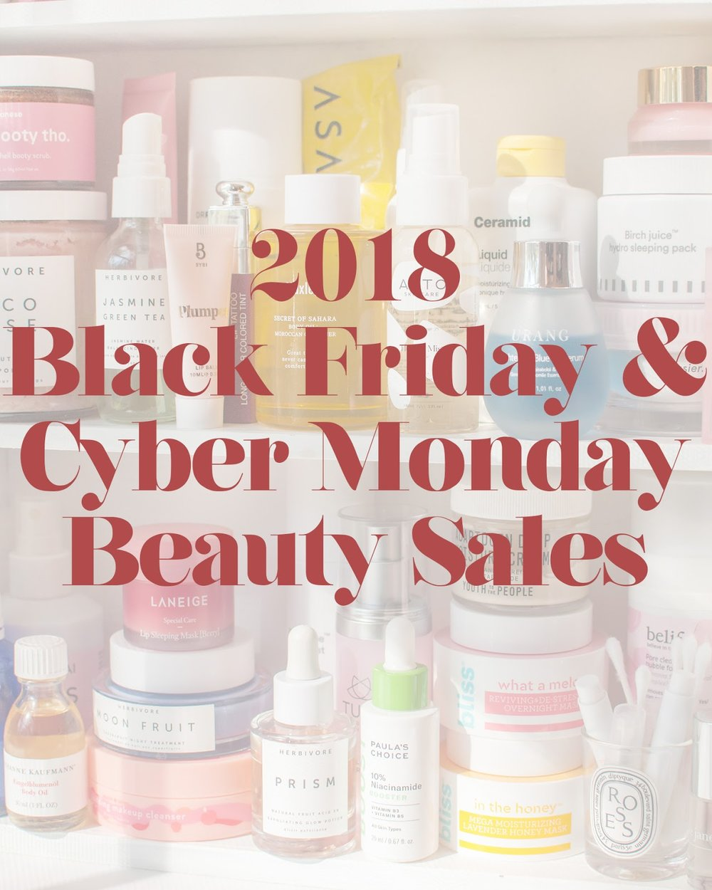 b73179200f6ca Black Friday + Cyber Monday 2018 Beauty Sale Round-Up! — sharmtoaster