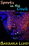 Sparks in the Dark Fantasy cover final small.jpg