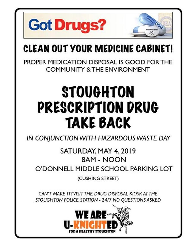 Drug Take Back in Stoughton - May 4 #stoughtonoasis #weareuknighted