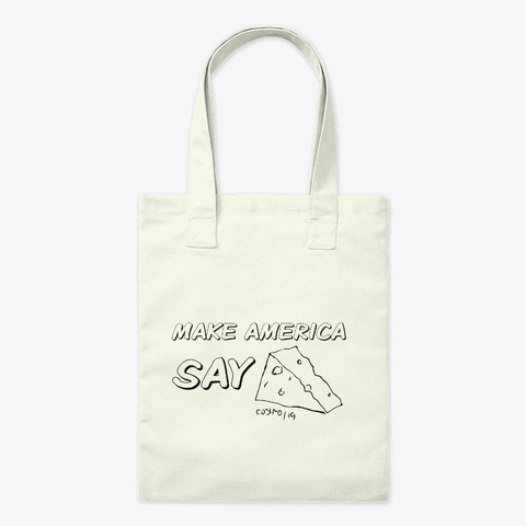 Cheese Accessories- MAKE AMERICA SAY CHEESE