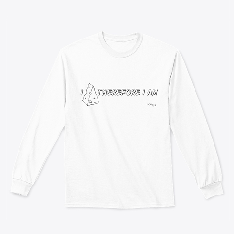 Cheese Apparel- I CHEESE THEREFORE I AM
