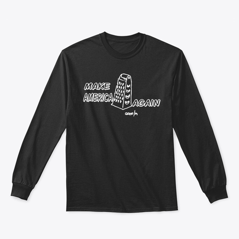 Cheese Apparel- MAKE AMERICA GRATER AGAIN