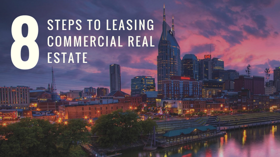 8 Steps to Leasing Commercial Real Estate
