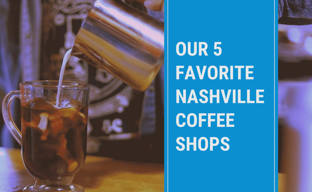 Our-5-Favorite-Nashville-Coffee-Shops.png