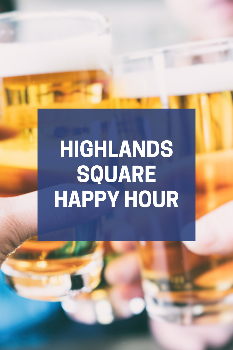 Highlands-Square-Happy-Hour.png