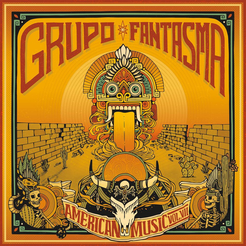 GRUPO_FANTASMA_AERICANMUSICVOL.VII_TORYELENA_LP_COVER_WEB.jpg