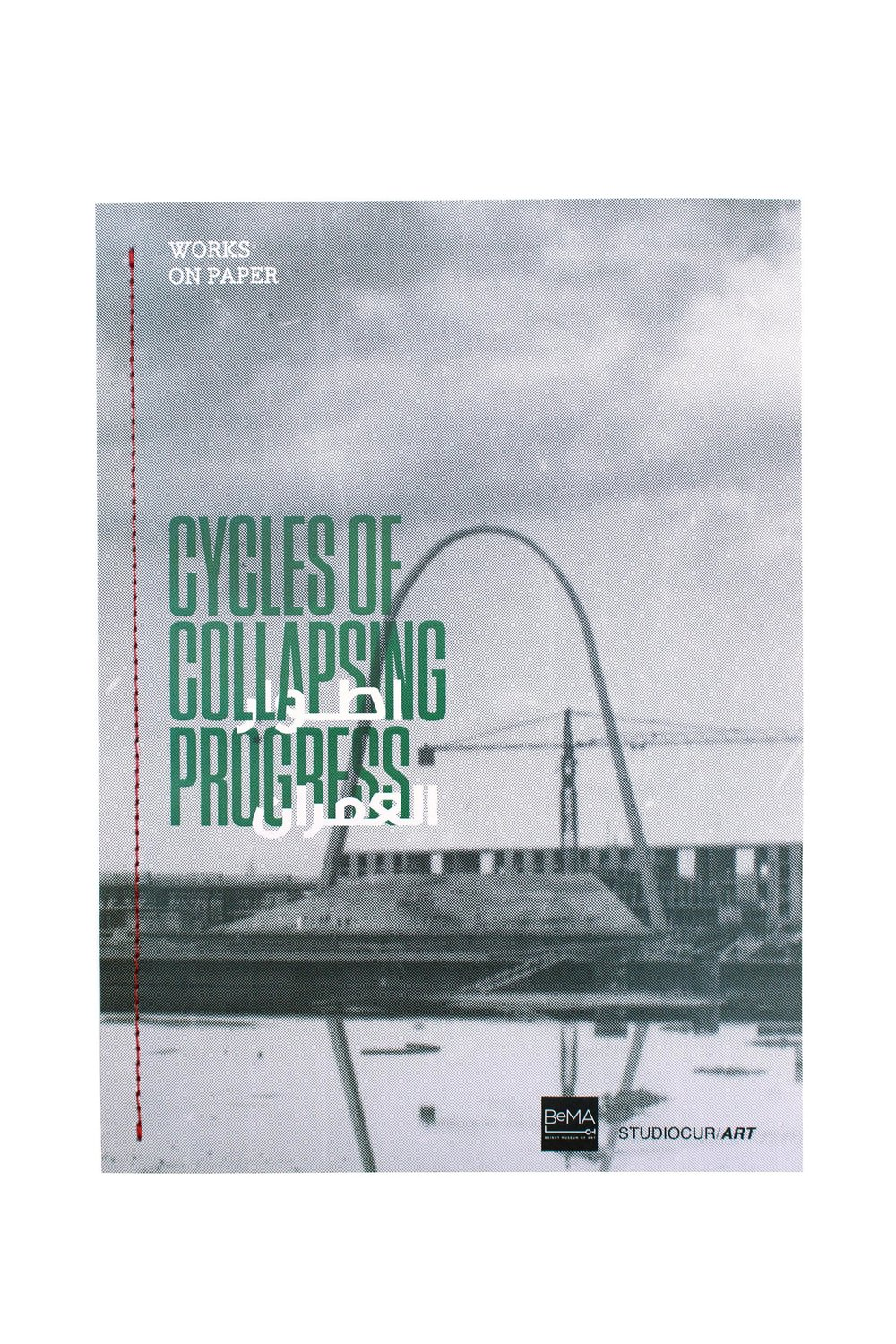 Cycles of Collapsing Progress | Works on Paper
