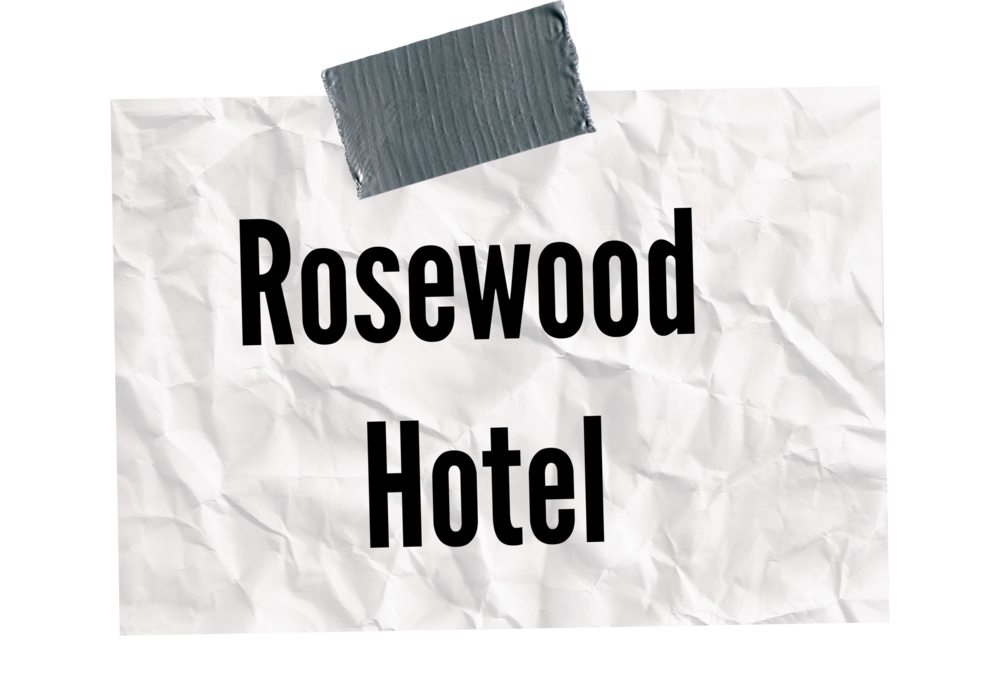 rosewoodhotel.png