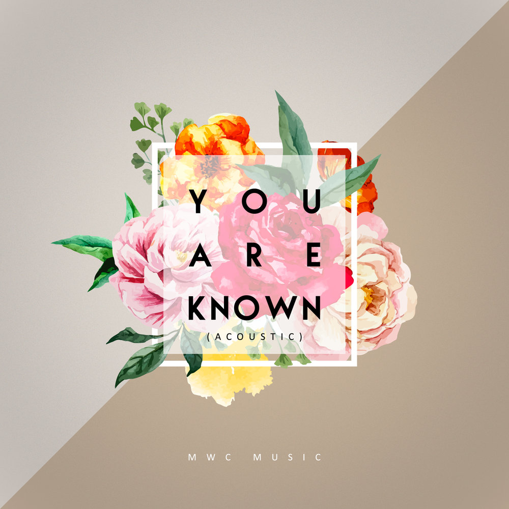 YOU ARE KNOWN - ACOUSTIC
