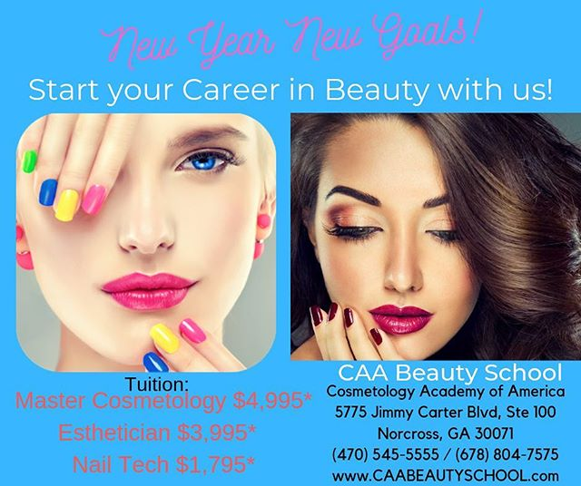 New Year New Goals! Enroll today to start on a beautiful and rewarding career. #caabeautyschool #cosmetology #esthetician #nailtech