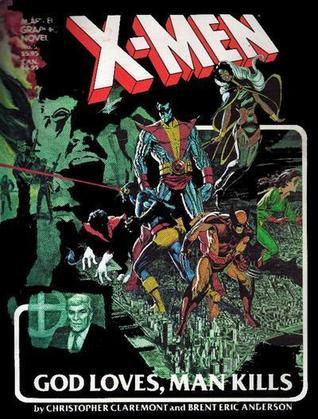 X-Men_God_Loves_Man_Kills.jpg