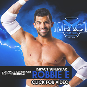ROBBIE E - IMPACT SUPERSTAR
