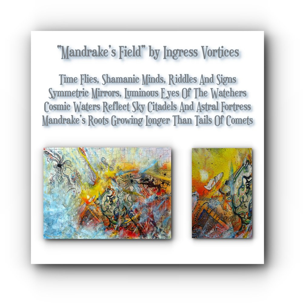 painting-collage-poem-mandrake-field-artists-ingress-vortices.jpg