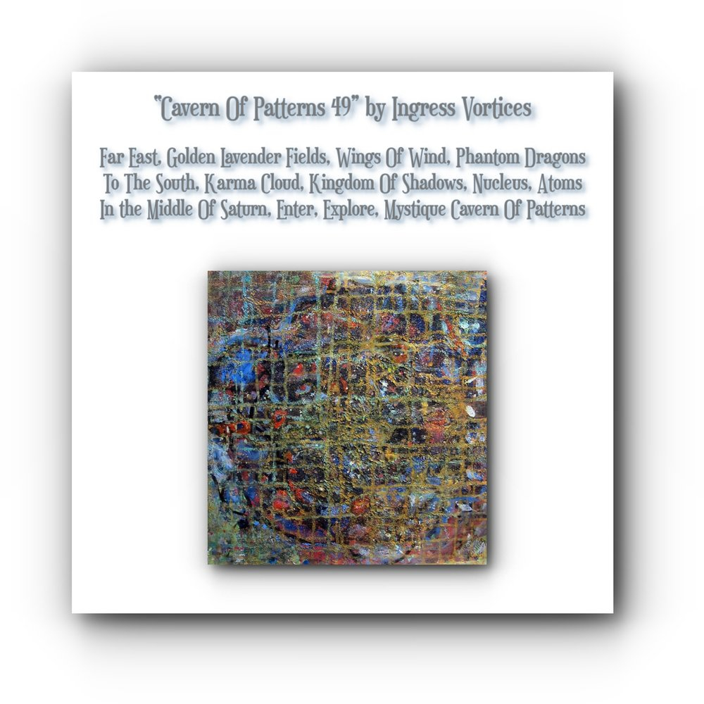 painting-collage-poem-cavern-patterns-artists-ingress-vortices.jpg