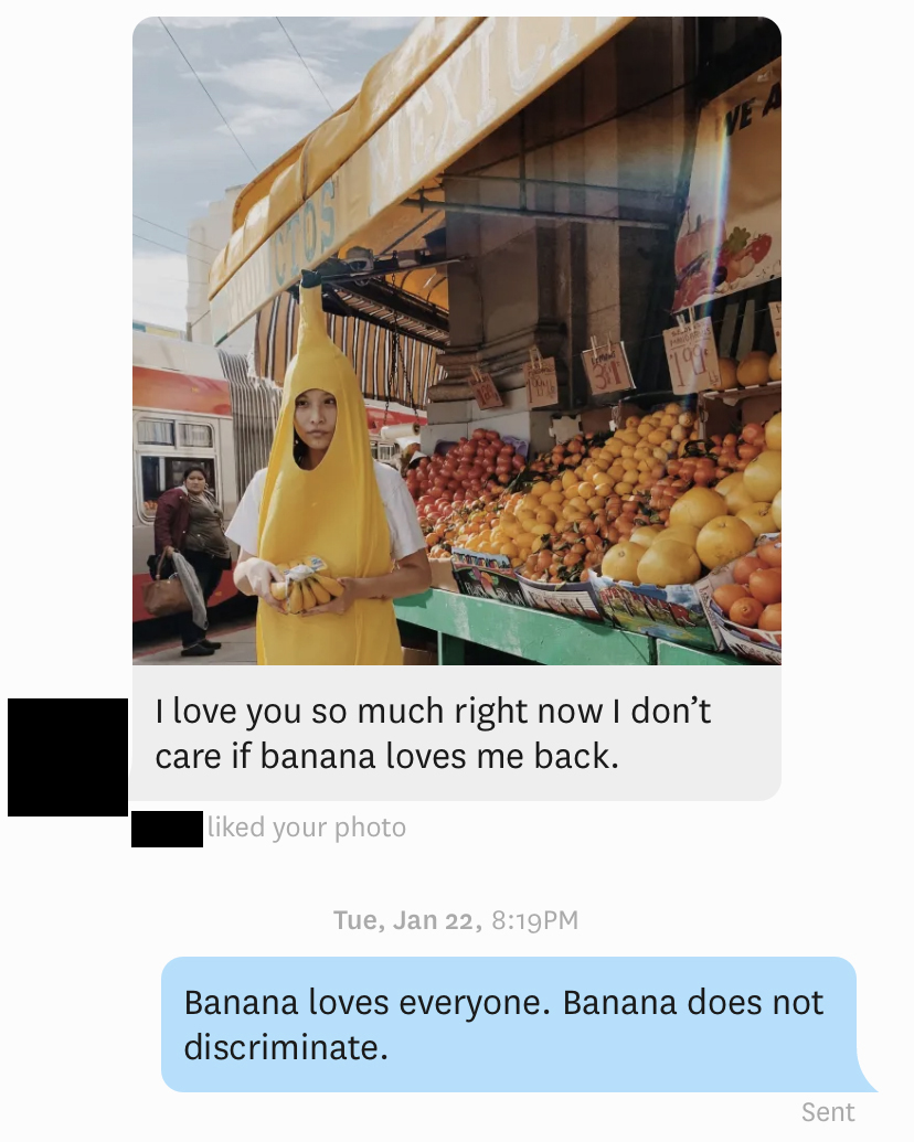Banana will never let you down. Banana will never give you up.