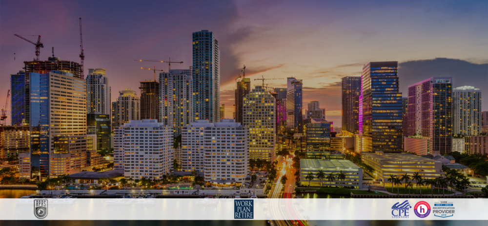 2019 MIAMI FIDUCIARY SUMMIT - PART OF THE RETIREMENT PLAN ROAD SHOW
