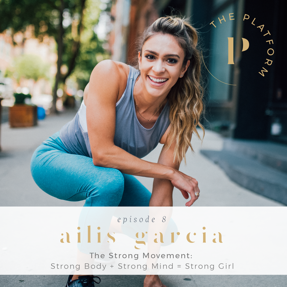 the platform podcast kelli tennant; the strong movement by ailis garcia; health and wellness