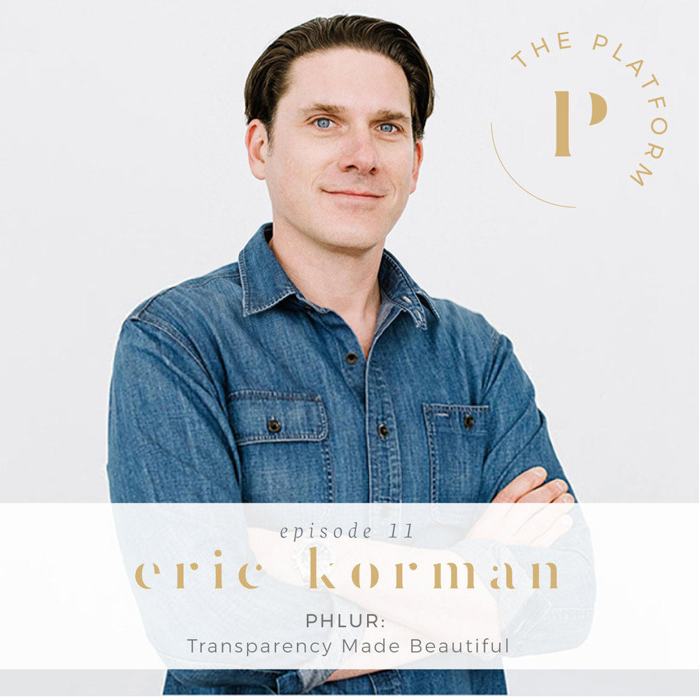 the platform podcast kelli tennant; health and wellness; phlur; chemical-free; non-toxic fragrance and perfume candles, eric korman