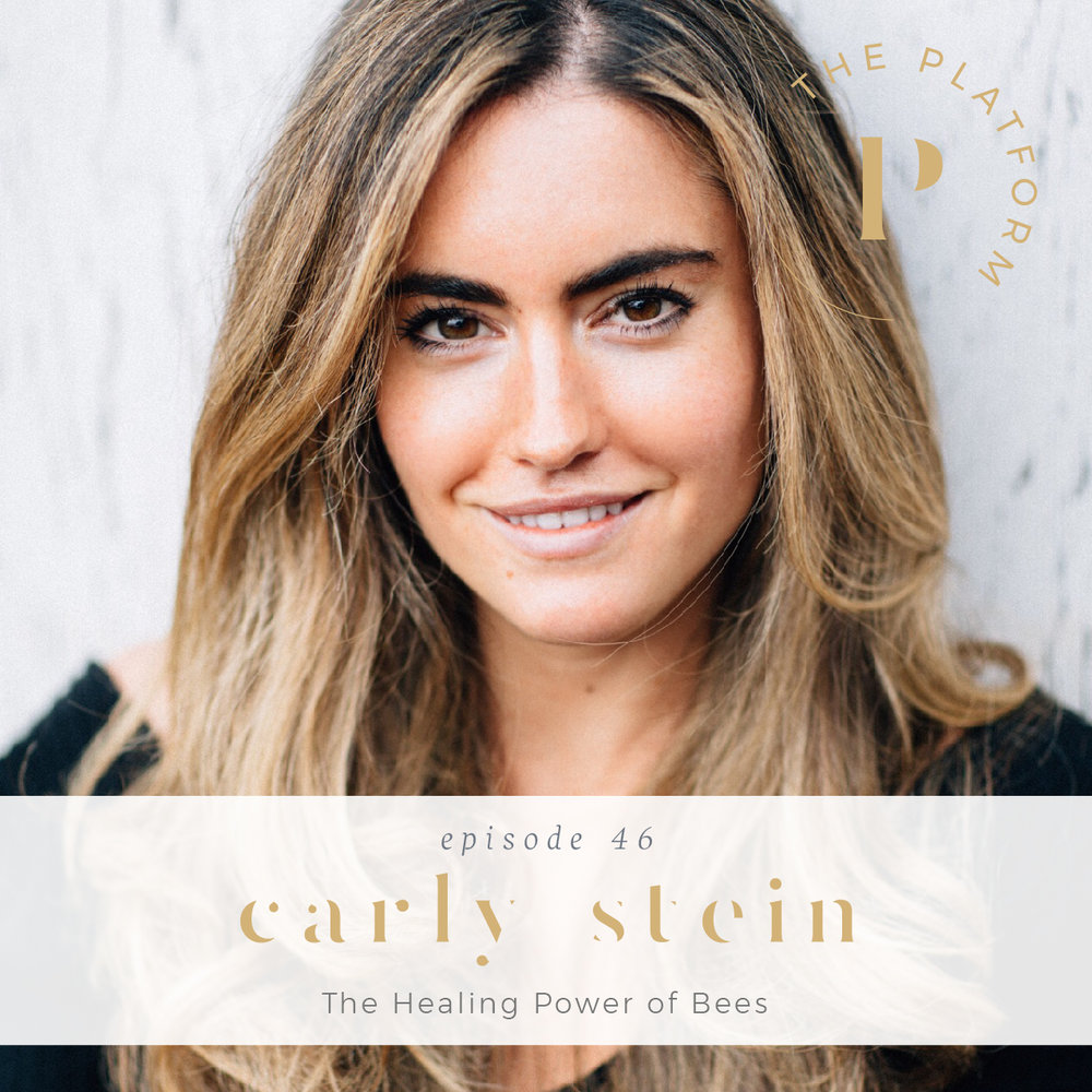 the platform podcast with kelli tennant; the healing power of bees with carly stein of beekeeper's naturals, health and wellness, healing journey, lyme disease, autoimmune disease, autoimmune illness, anti-inflammatory