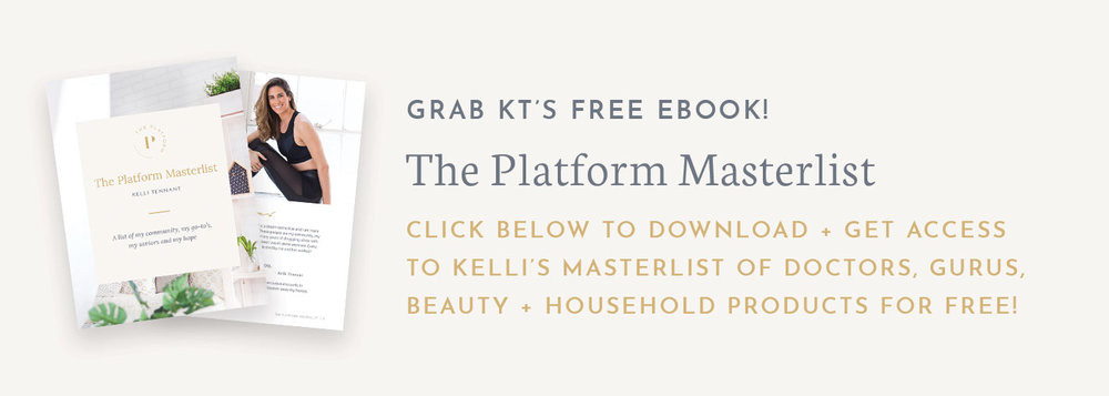 Grab Kelli's masterlist of doctors, gurus, nontoxic beauty and household products for free! The Platform Podcast
