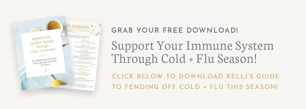 the platform podcast with kelli tennant blog posts - grab your download to support your immune system through cold and flu season with these natural remedies and steps to take that will help prevent you from getting a bad cold or flu